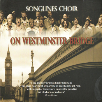 Songlines Choir, On Westminster Bridge